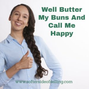 Well butter my buns and call me happy. Thanks for the unexpected referral.